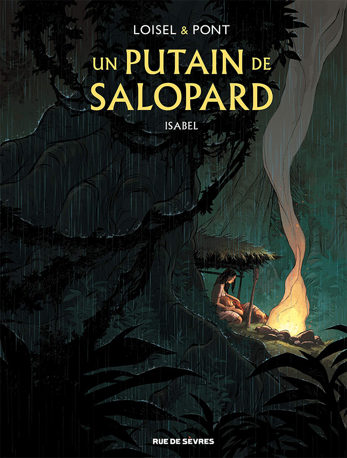 Un putain de salopard, tome 1 : Isabel